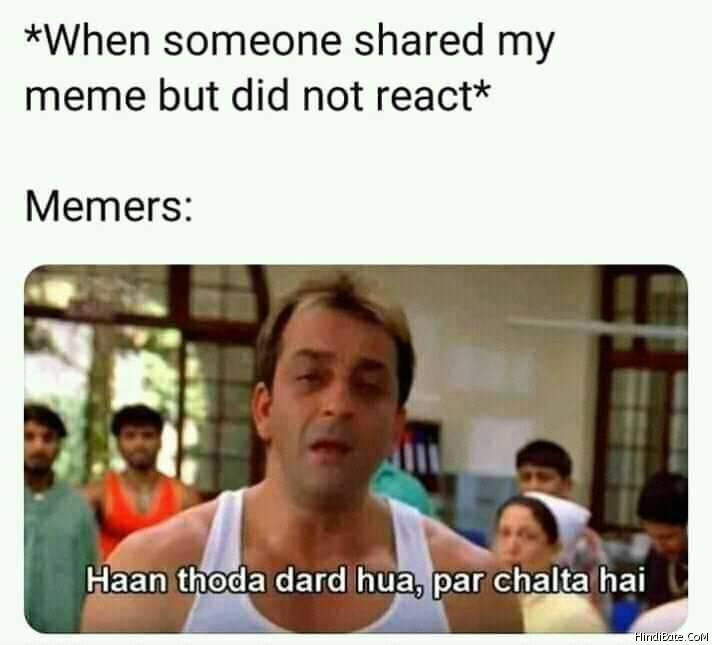 Haa thoda dard hua par chalta hai meme