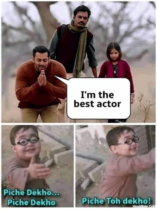 Piche Dekho Piche Memes in Hindi