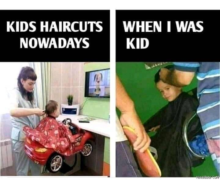 Kids haircut nowdays vs when i was kid meme