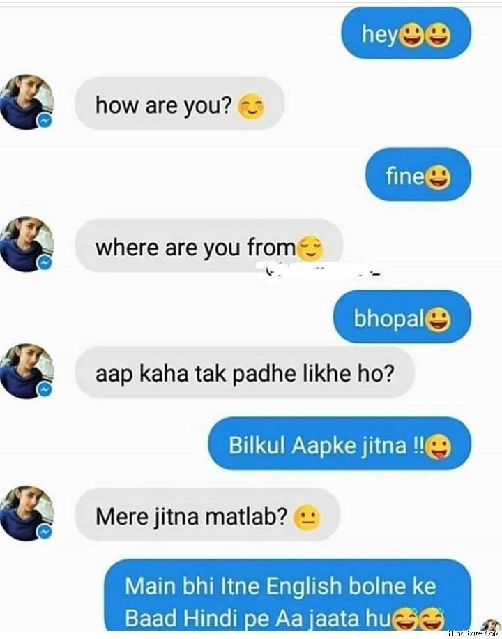 Main bhi itna english bolne ke baad english pe aata hu