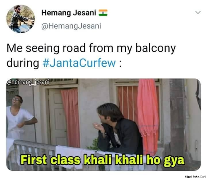 Missing seeing road from balcony during Janata curfew first class khali khali ho gaya meme