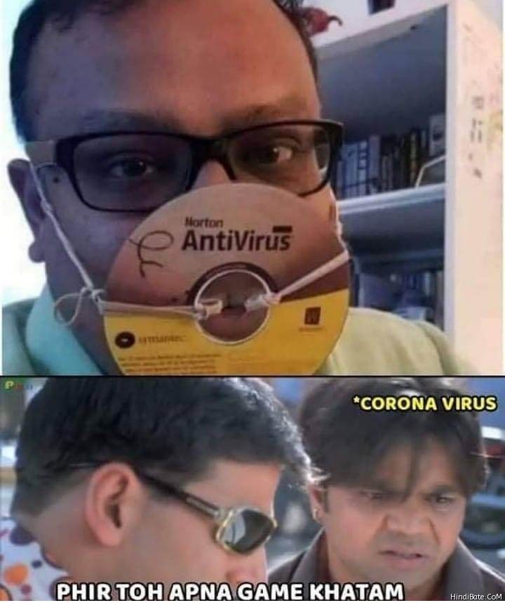 Norton antivirus coronavirus fir to apna game khatam meme