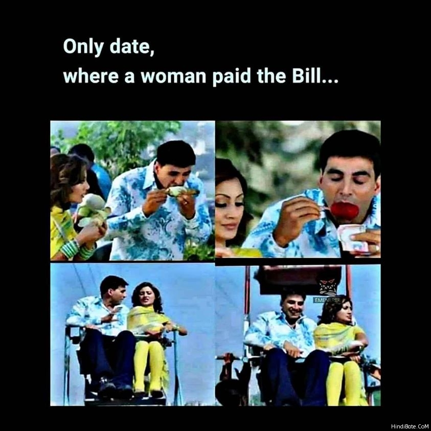 Only a date where a woman paid the bill meme