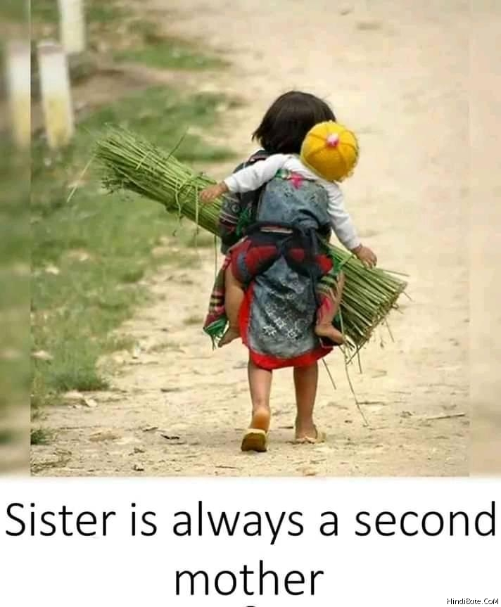 Sister is always a second mother