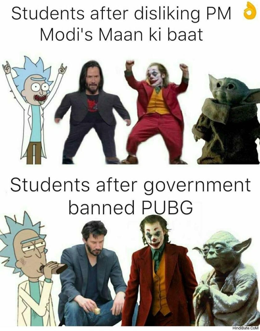 Students after disliking Modis mann ki baat vs Students after government banned pubg meme