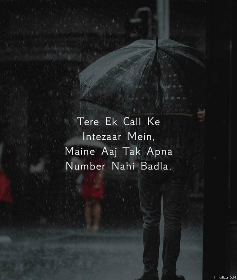 Tere Ek Call Ke Intezzar Me Maine Aaj Tak Apna Number