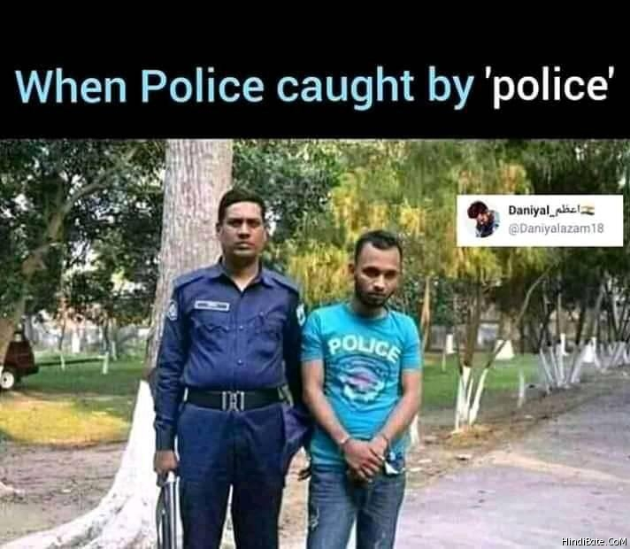 when police caught by police